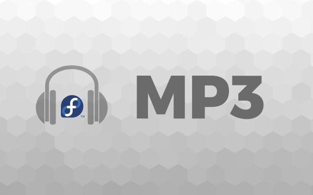 Fedora即将迎来原生MP3支持,可惜出了点意外?Fedora即将迎来原生MP3支持,可惜出了点意外?
